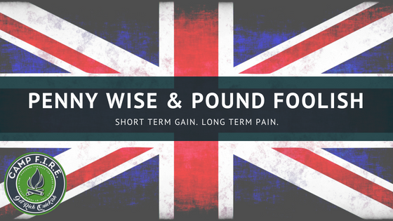 Are You Penny Wise and Pound Foolish? ⋆ Camp FIRE Finance