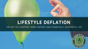 Lifestyle Deflation is like minimalism in that you get rid of the unnecessary and unwanted stuff in your life