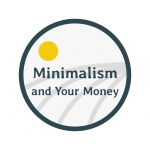 Minimalism And Your Money
