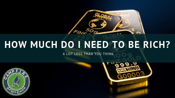 How Much Do I Need To Be Rich?