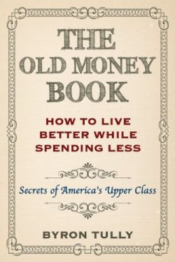 The Old Money Book