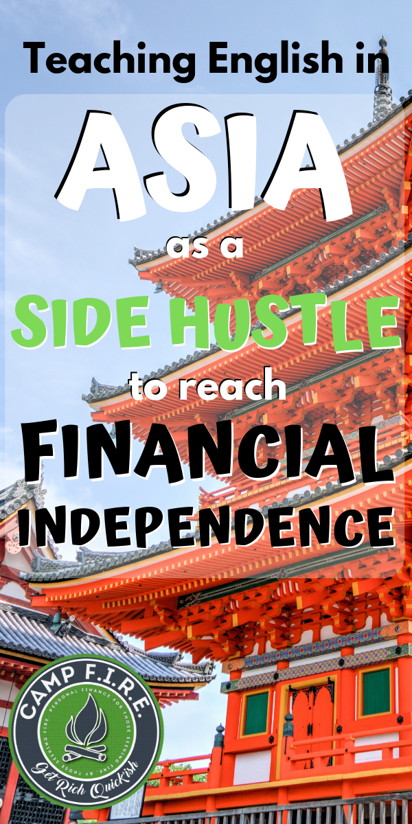 #Teaching #English in #Asia could be a great way for you to accelerate your #savings and reach #financialindependence much sooner than you thought possible. Plus it's a fun and unique way to #travel the world and get paid for doing so. #FIREMovement