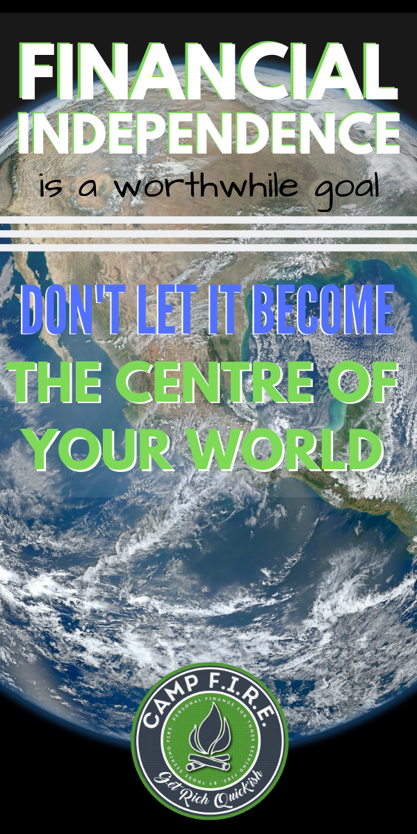 Are you, or is anyone you know, #obsessedwithmonehy? Especially the #FIREMovement? #FI is addicting, be careful that it doesn't become the center of your world.