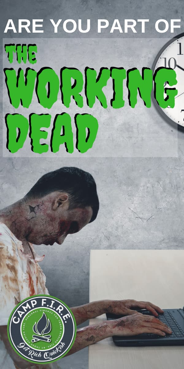"Are you being Worked to Death? If you're spending more time at work than you, like you might be part of ""TheWorkingDead""."