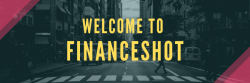 Welcome to FinanceShot!