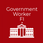 Government Worker FI