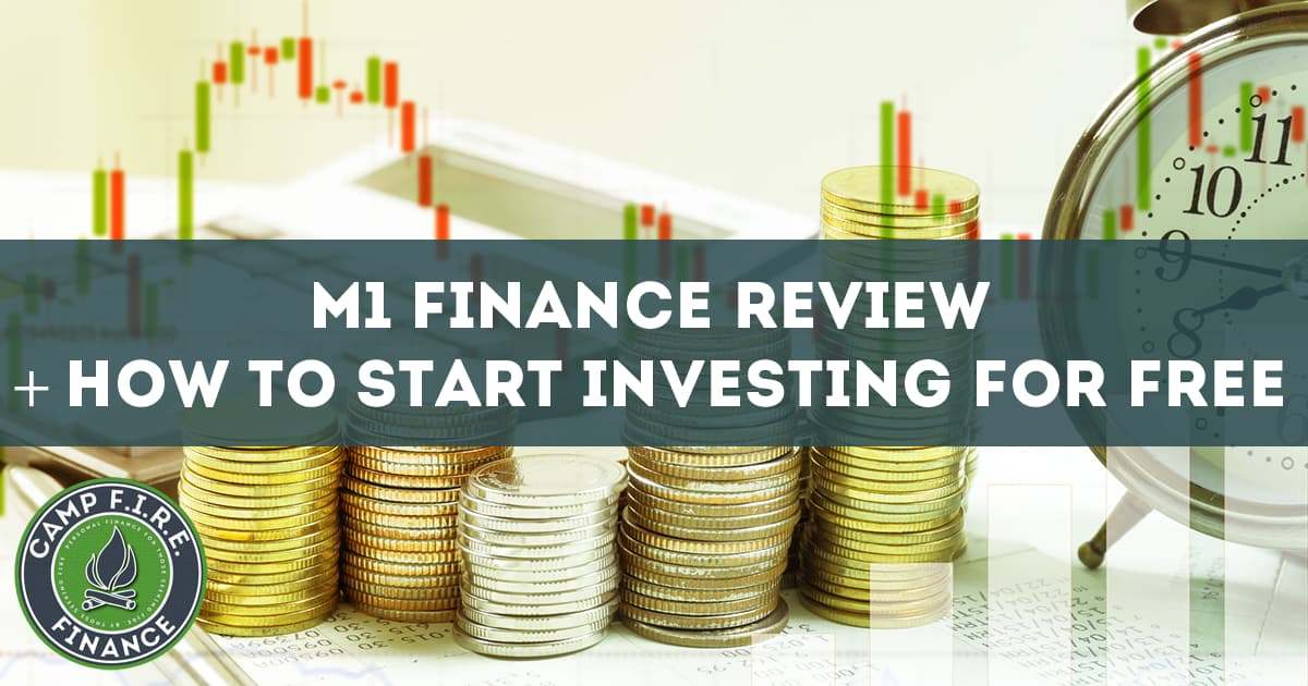 M1 Finance Review + How to Start Investing for Free