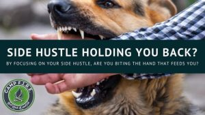 Is your side hustle holding you back