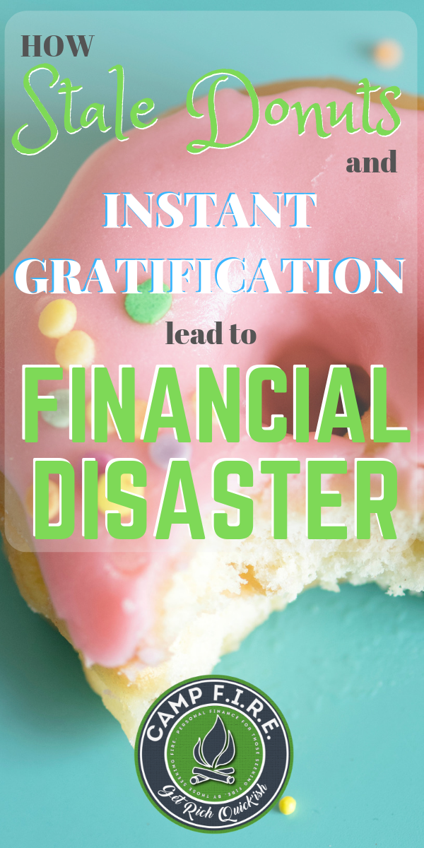 The stale donuts test illustrates the financial disadvantages of instant gratification. Delayed gratification will help you achieve financial freedom.