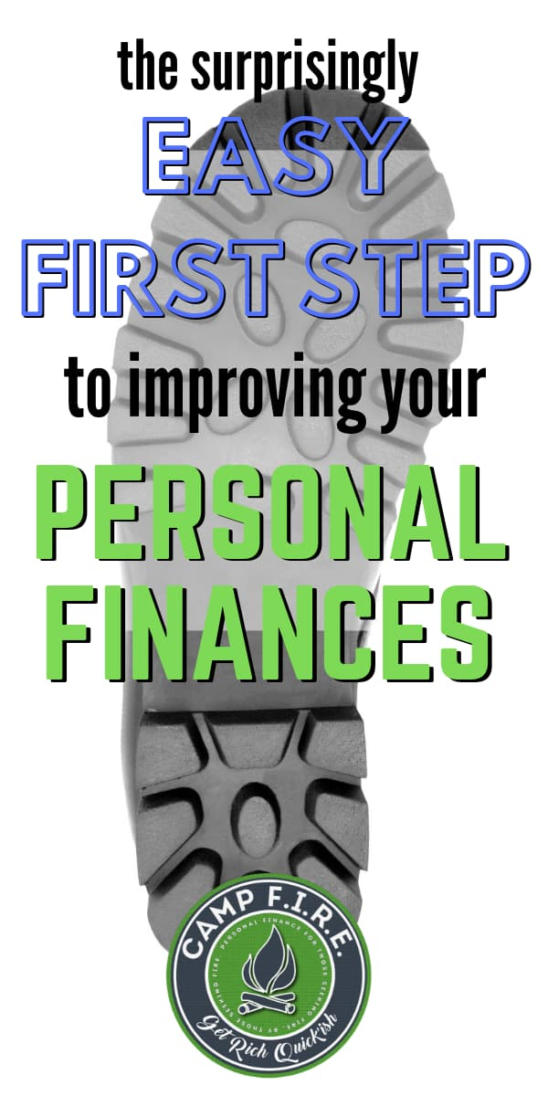 Looking for steps to improve your finances? The first step doesn't matter. What's important is that you get started.