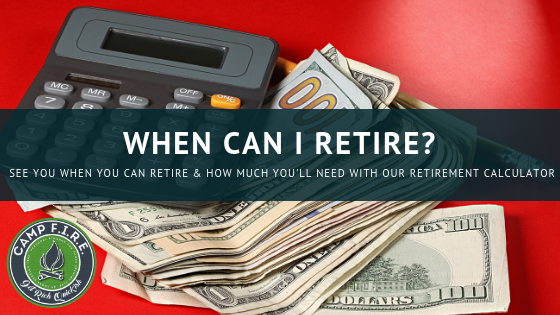 When can I retire? See when you can retire & how much you'll need with our retirement calculator